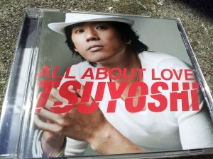 TSUYOSHI: ALL ABOUT LOVE