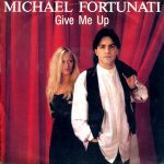 Michael Fortunati: Give Me Up