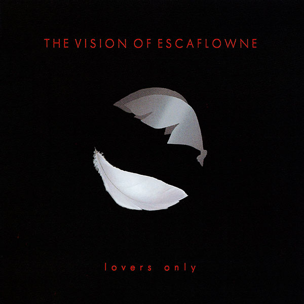 VISION OF ESCAFLOWNE~lovers only