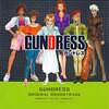 GUNDRESS ORIGINAL SOUNDTRACK